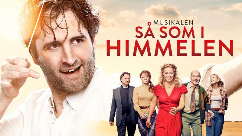 Stockholm musik & teater - Såsom i himmelen, Mitt Sanna Jag, Glada Änkan